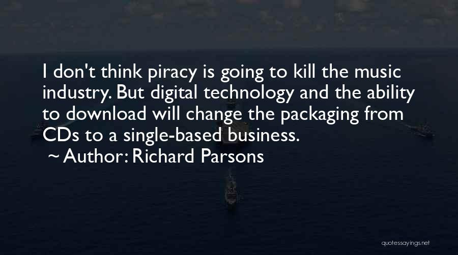 Richard Parsons Quotes 1309430