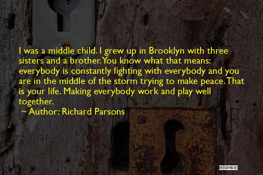 Richard Parsons Quotes 1971929