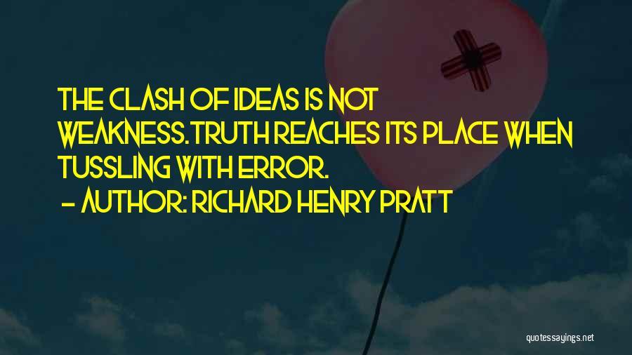 Richard Pratt Quotes By Richard Henry Pratt
