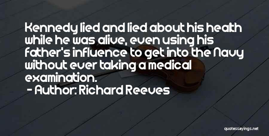 Richard Reeves Quotes 255057