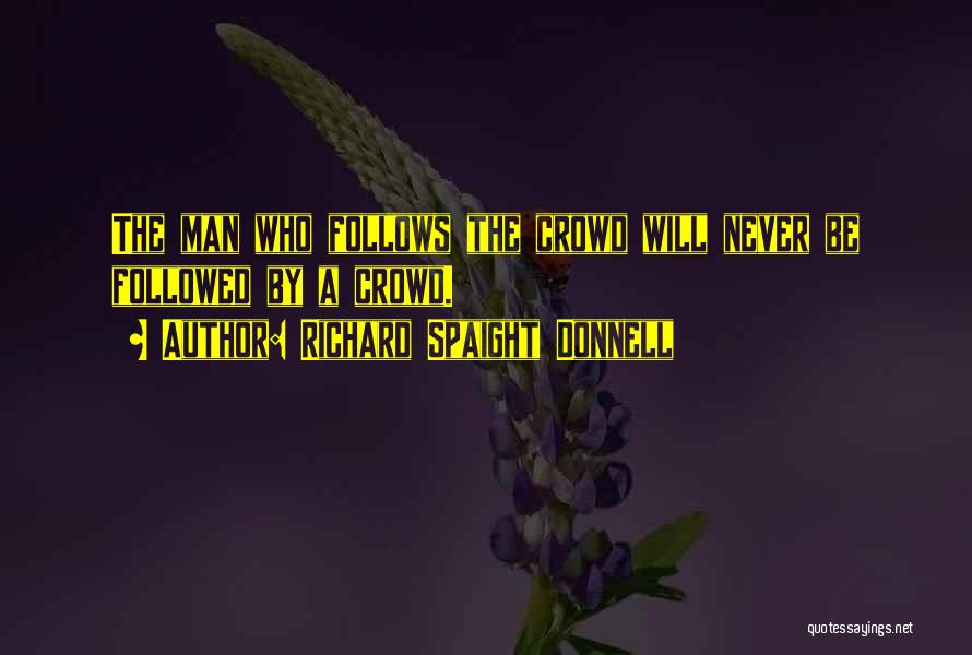 Richard Spaight Donnell Quotes 667383
