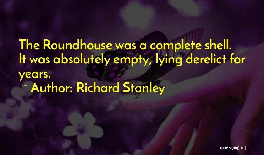 Richard Stanley Quotes 1111312