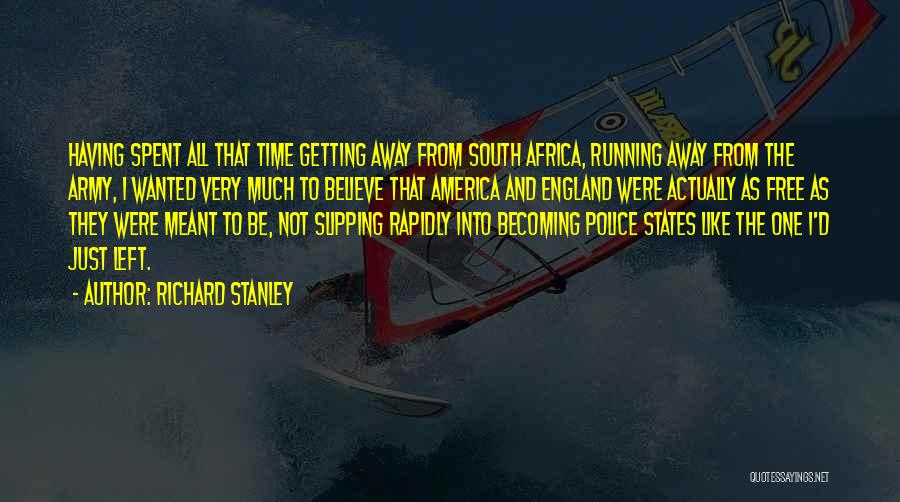 Richard Stanley Quotes 2009022