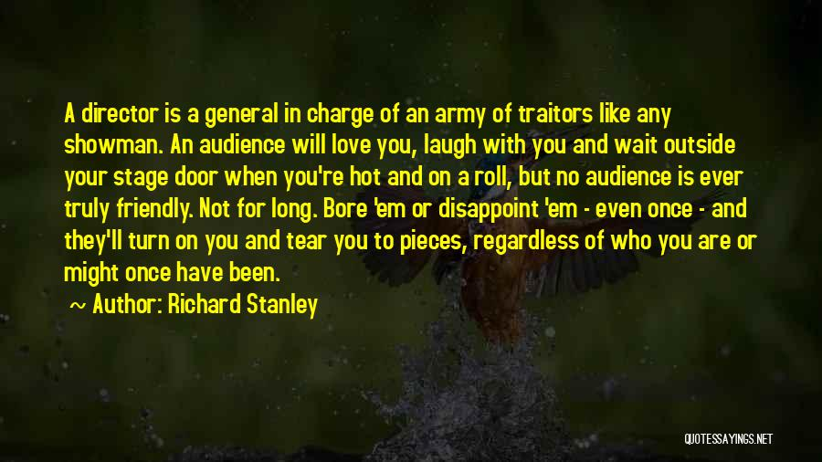 Richard Stanley Quotes 2092852