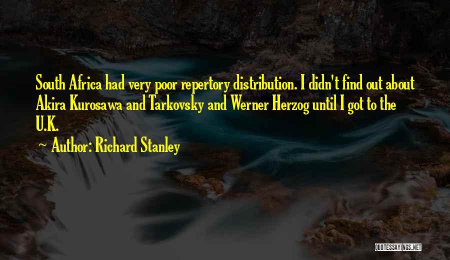 Richard Stanley Quotes 486348