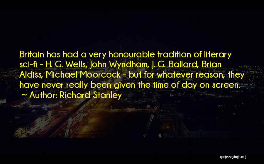 Richard Stanley Quotes 575754