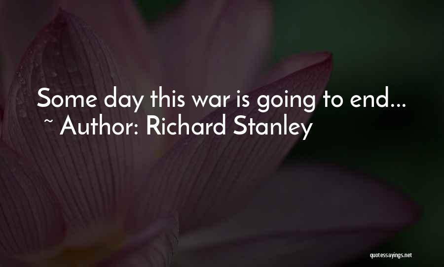 Richard Stanley Quotes 722749