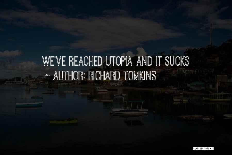 Richard Tomkins Quotes 1204419