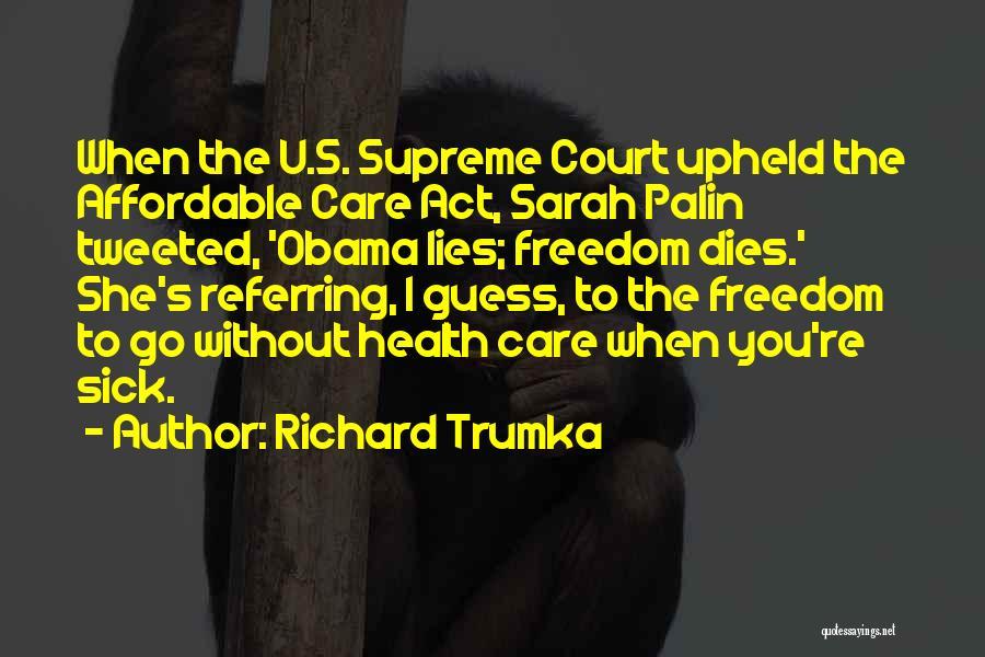 Richard Trumka Quotes 1785721