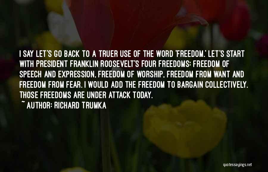 Richard Trumka Quotes 1871240