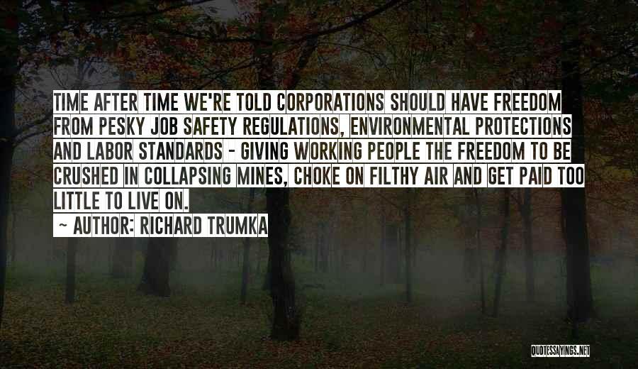 Richard Trumka Quotes 1889996