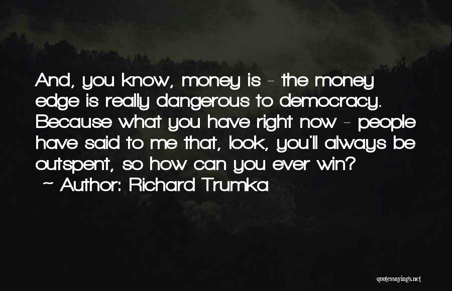 Richard Trumka Quotes 2038110