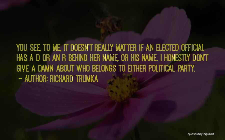 Richard Trumka Quotes 2069049