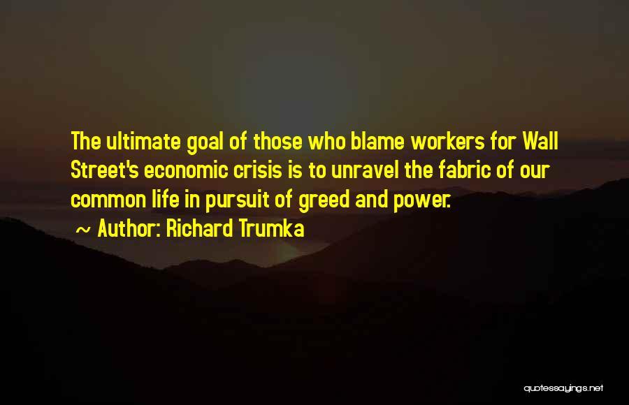 Richard Trumka Quotes 254397
