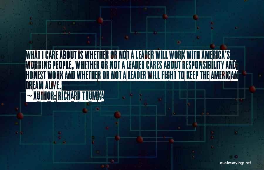 Richard Trumka Quotes 257232