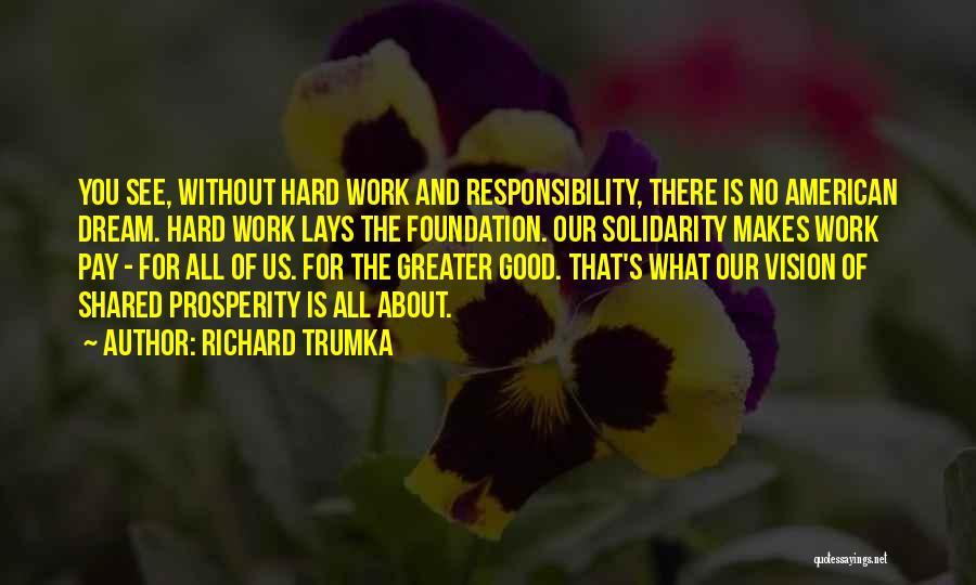 Richard Trumka Quotes 546963