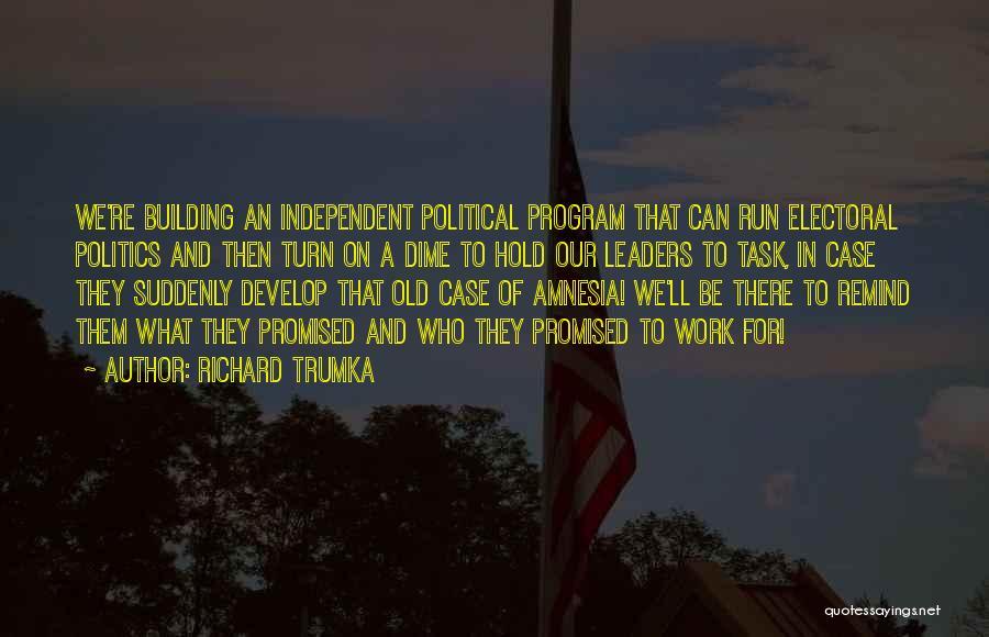 Richard Trumka Quotes 799169