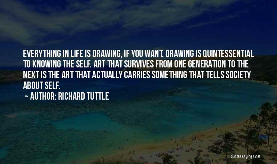 Richard Tuttle Quotes 1901792