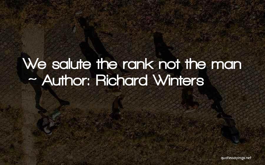 Richard Winters Quotes 631759
