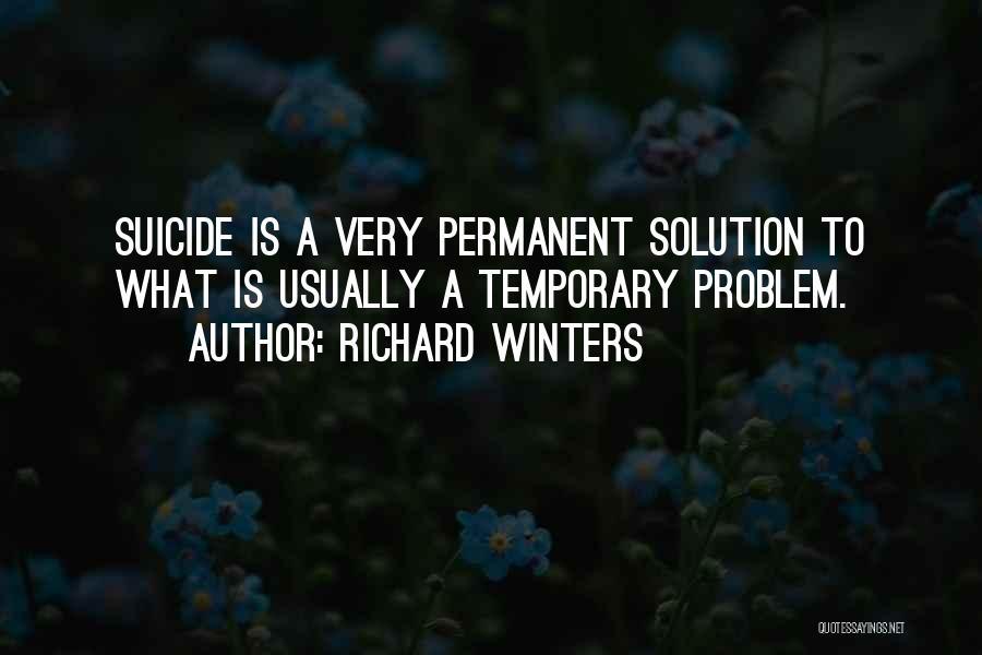 Richard Winters Quotes 804493