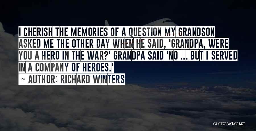 Richard Winters Quotes 814573