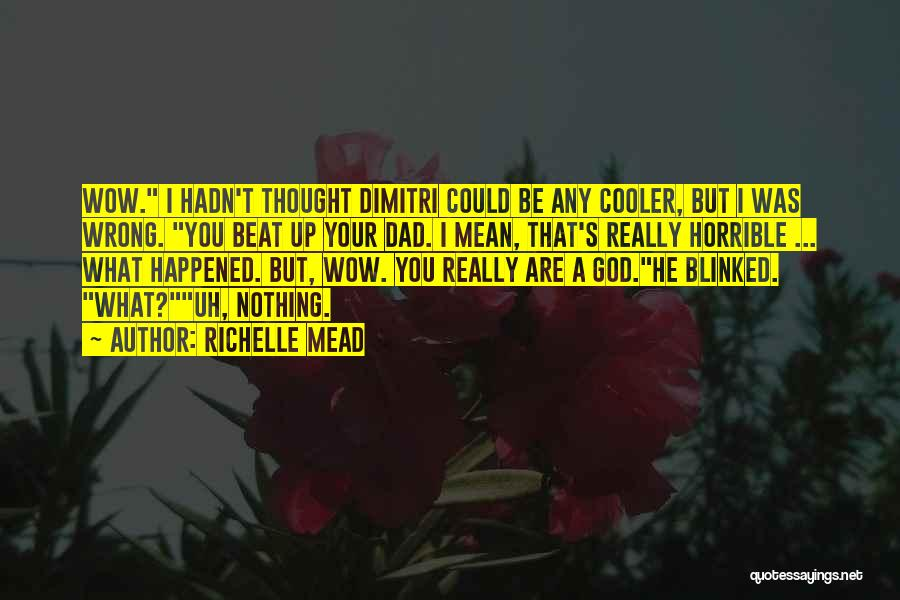 Richelle Mead Vampire Academy Quotes By Richelle Mead