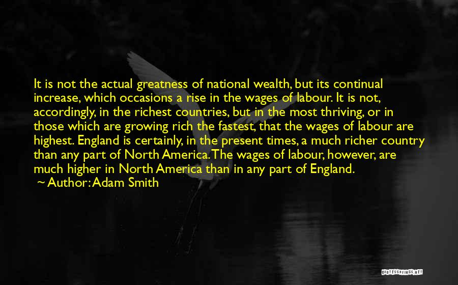 Richer Quotes By Adam Smith