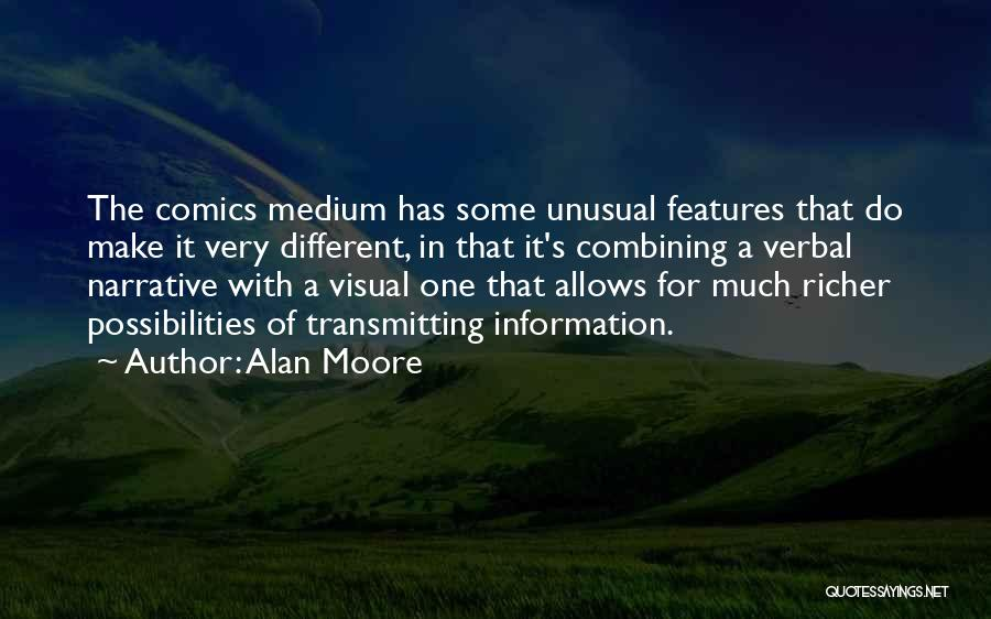 Richer Quotes By Alan Moore