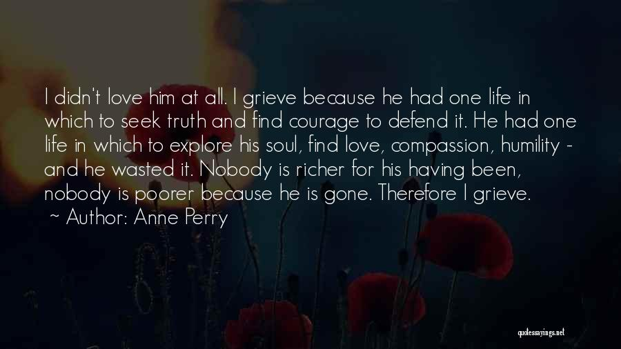 Richer Quotes By Anne Perry