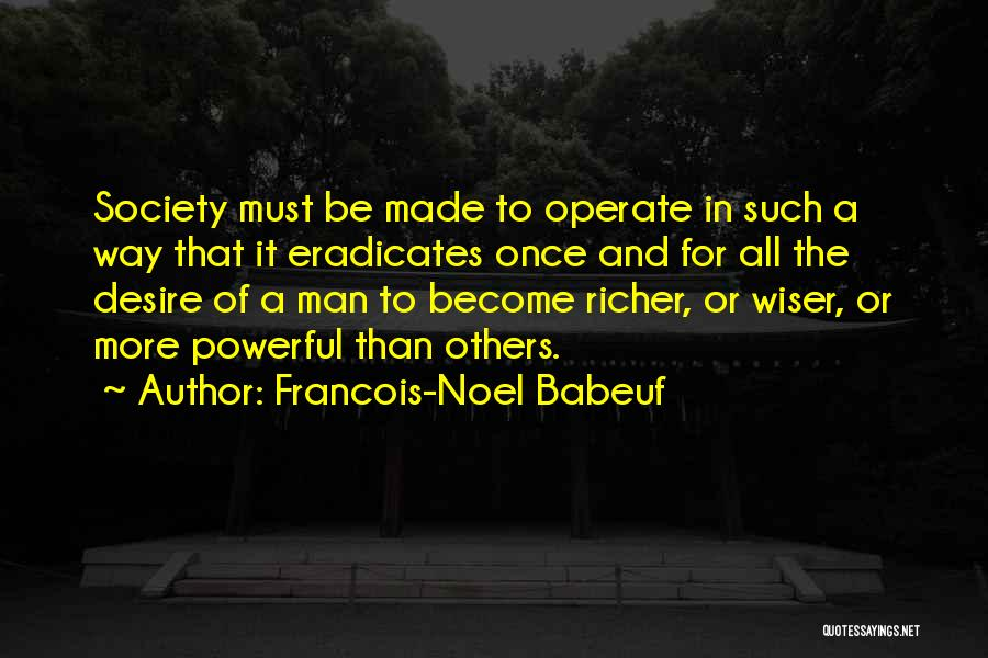 Richer Quotes By Francois-Noel Babeuf