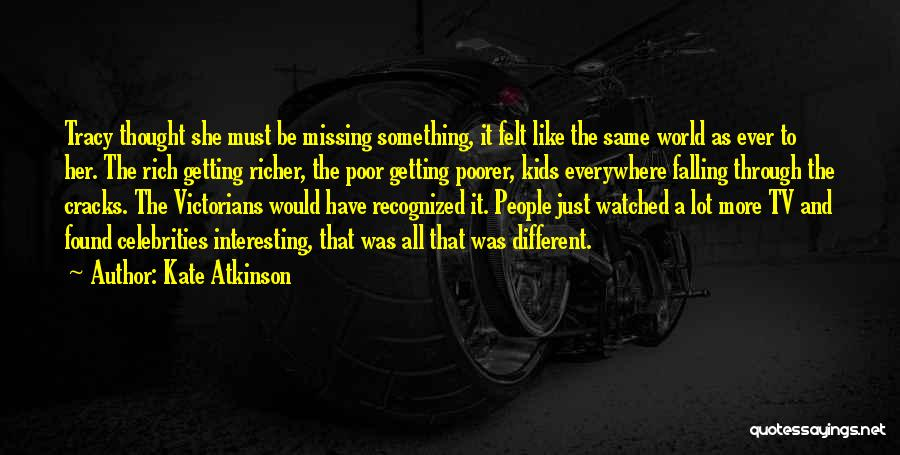 Richer Quotes By Kate Atkinson