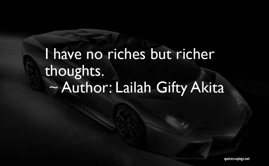 Richer Quotes By Lailah Gifty Akita