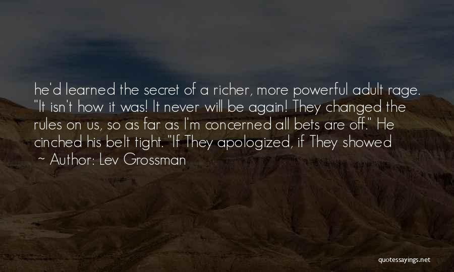 Richer Quotes By Lev Grossman