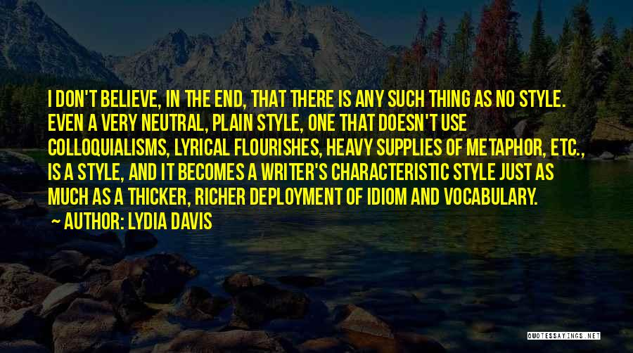 Richer Quotes By Lydia Davis