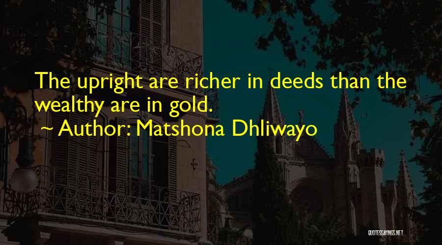 Richer Quotes By Matshona Dhliwayo