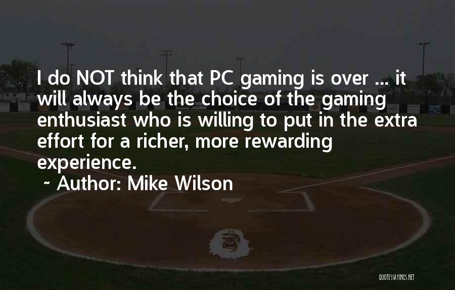 Richer Quotes By Mike Wilson