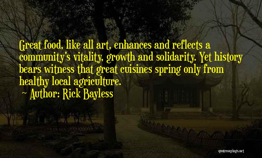 Rick Bayless Quotes 1346498