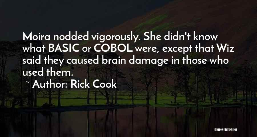 Rick Cook Quotes 1359280