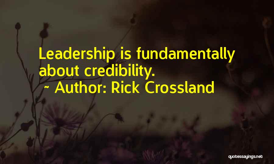 Rick Crossland Quotes 1951346