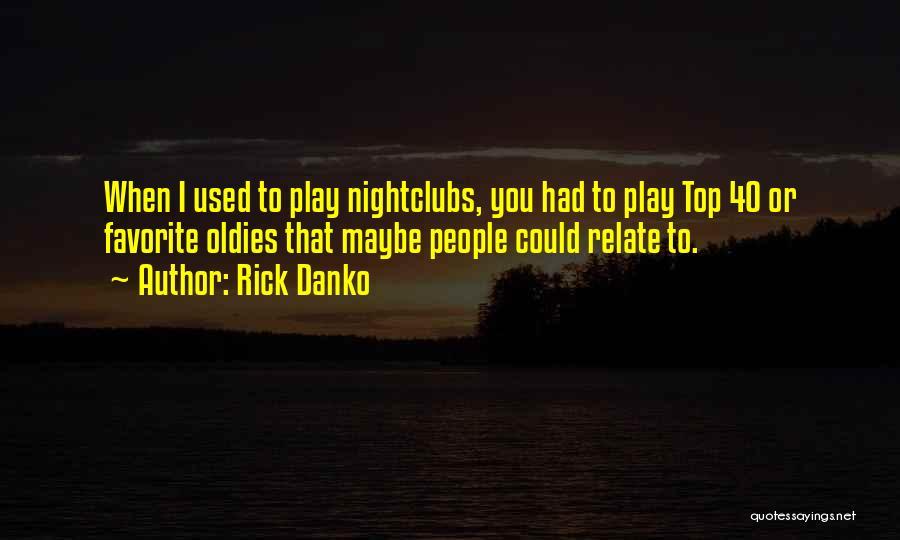 Rick Danko Quotes 1547975
