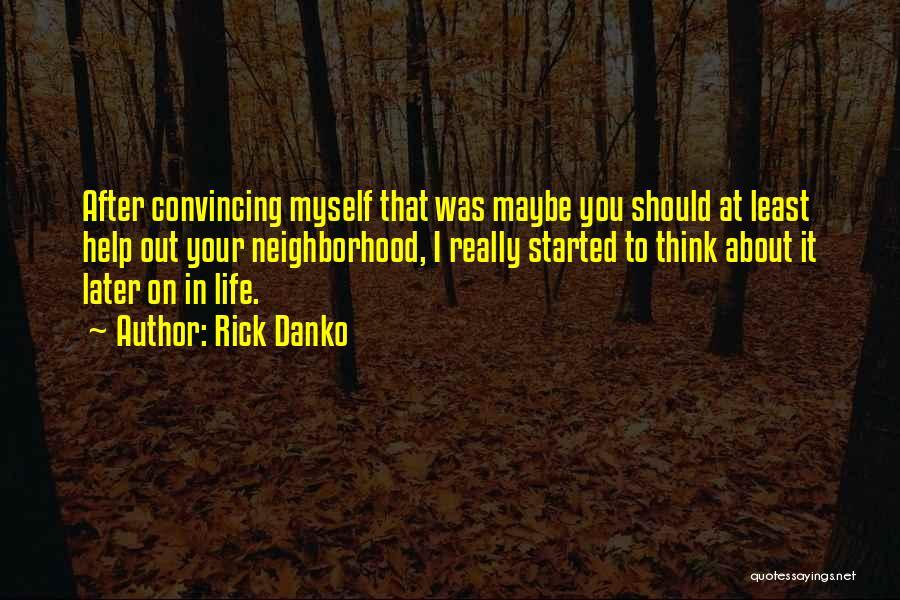 Rick Danko Quotes 2028105