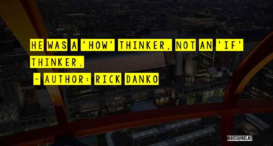 Rick Danko Quotes 2102993