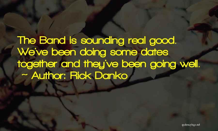 Rick Danko Quotes 365689