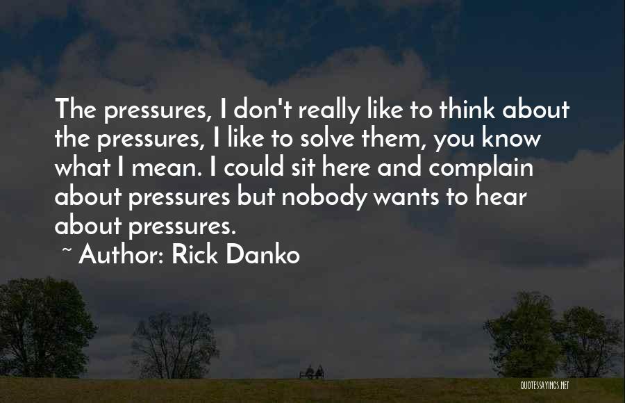 Rick Danko Quotes 743710