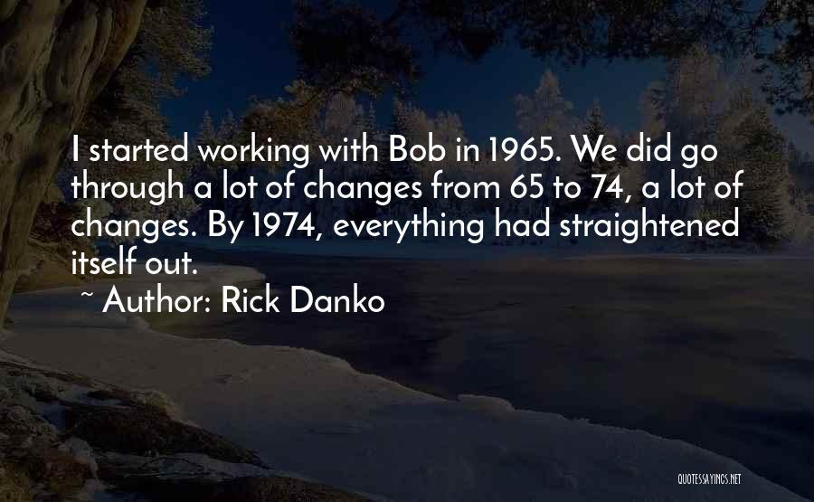 Rick Danko Quotes 759998
