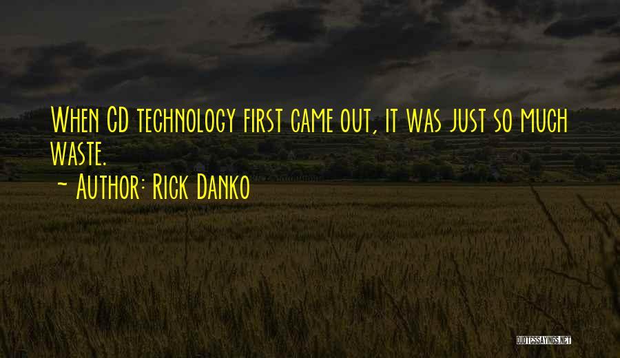 Rick Danko Quotes 813203