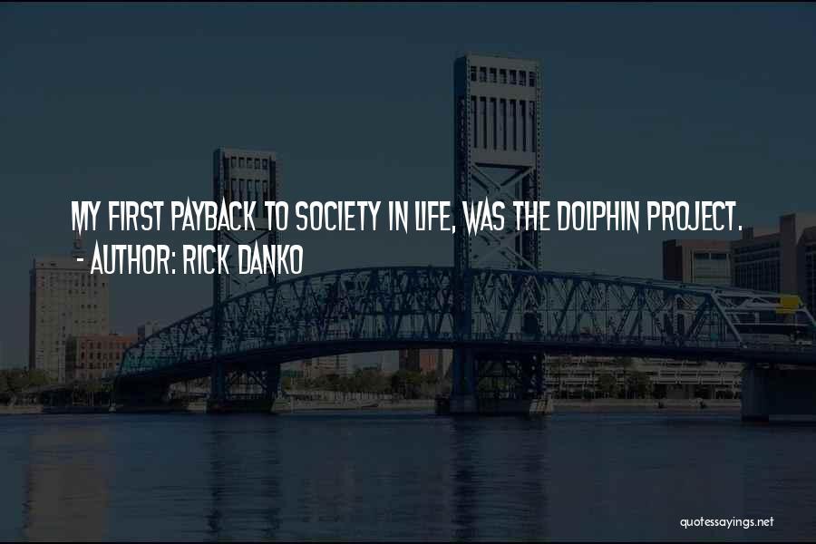 Rick Danko Quotes 864238