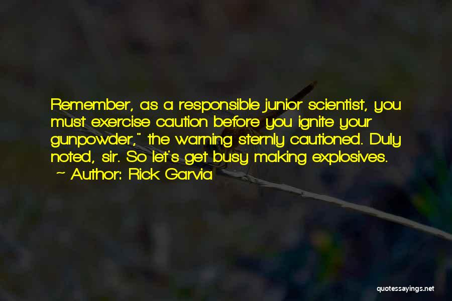 Rick Garvia Quotes 94609