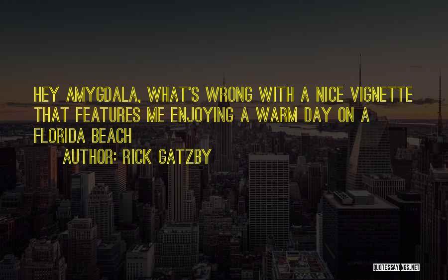 Rick Gatzby Quotes 154385