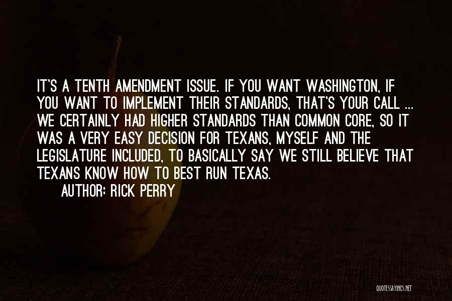 Rick Perry Quotes 1835532